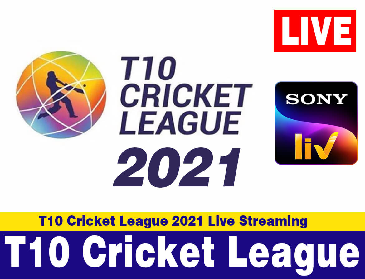 T10 Cricket League 2021 Live Streaming